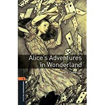 Oxford Bookworms Library: Level 2: Alice's Adventures in Wonderland