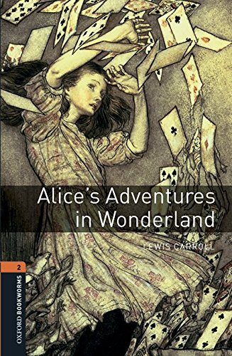 Oxford Bookworms Library 2. Alice's Adventures In Wonderland (+ MP3)