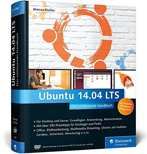 Galileo Computing: Ubuntu 14.04 LTS: Aktuell zu »Trusty Tahr«