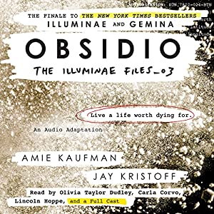 Obsidio: The Illuminae Files, Book 3