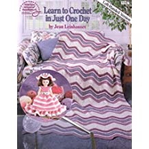 Learn to Crochet in Just One Day: Left-Handed Version