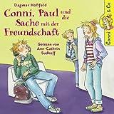 Dagmar Hoßfeld: Conni, Paul und die Sache mit der Freundschaft -