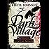 Dark Village - Band 3: Niemand ist ohne Schuld