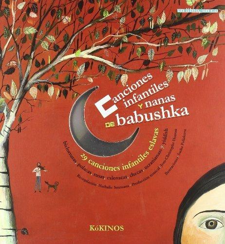 Canciones infantiles y nanas de babushka (En La Misma Coleccion) by Nathalie Soussana (2007-06-30)