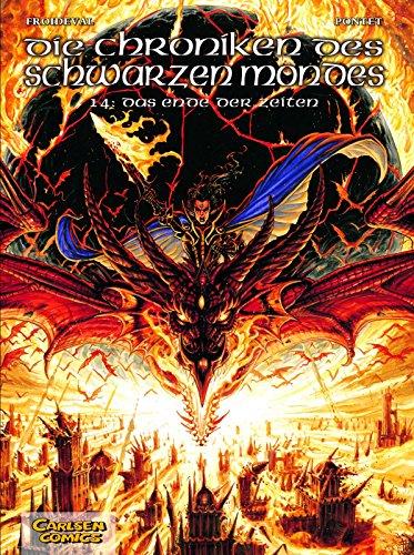 Die Chroniken des schwarzen Mondes - Softcover-Ausgabe: Chroniken des Schwarzen Mondes, Die, Band 14: Das Ende der Zeiten