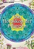 Das Horoskop der Pflanzen - Best Reviews Guide