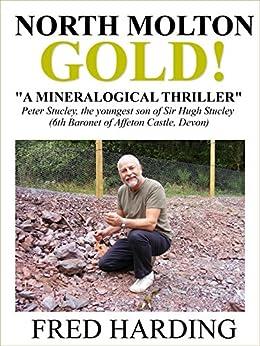 North Molton Gold! (English Edition) von [Harding, Fred]