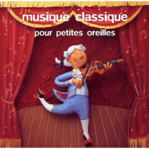 Musique Classique Pour Petites Oreilles