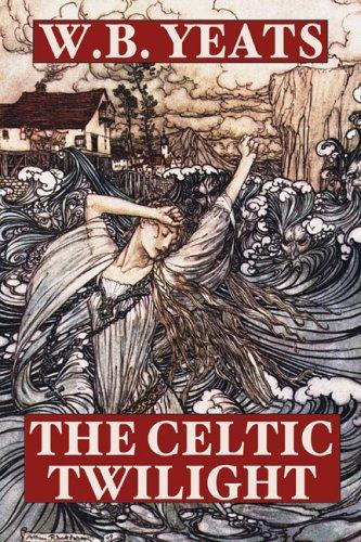 The Celtic Twilight por William Butler Yeats