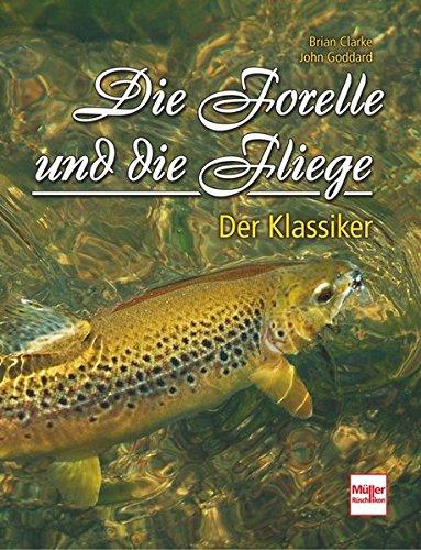 Die Forelle und die Fliege: Der Klassiker