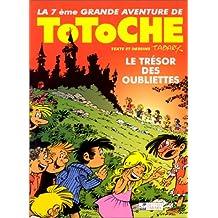 Totoche, tome 7 : Le Trésor des oubliettes