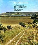 Oldest Road: Exploration of the Ridgeway