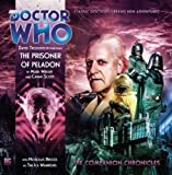 The Prisoner of Peladon (Doctor Who: The Companion Chronicles)