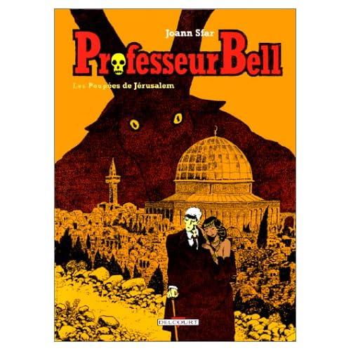 Professeur Bell, Tome 2 : Les poupées de Jérusalem
