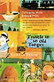 Travels in an Old Tongue: Touring the World Speaking Welsh
