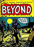 The Beyond - Issues 029 & 030 (Golden Age Rare Vintage Comics Collection Book 15) (English Edition)