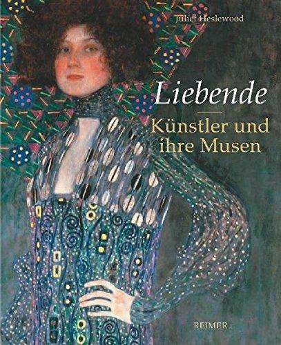 Liebende: Künstler und ihre Musen. 40 Porträts von Raphael bis Man Ray Buch-Cover