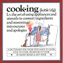 Cooking: A Cook's Dictionary by Henry Beard (1985-04-02)