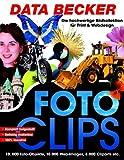 Foto Clips, 1 CD-ROM Für Windows 95C, 98 (SE), Me (Pentium 166) oder Windows NT4 (SP6), 2000, XP (Pentium 233)