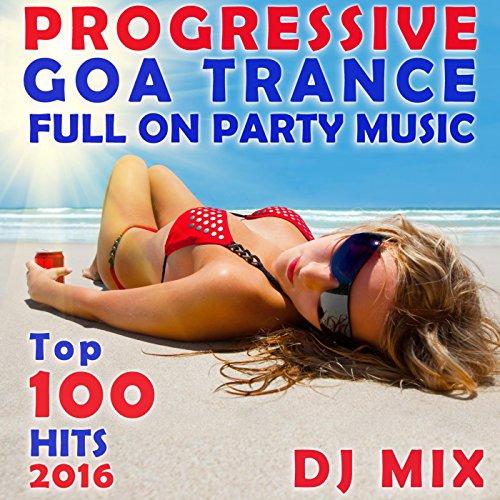 Progressive Goa Trance Full on...