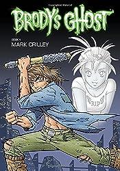 Brody's Ghost Volume 1
