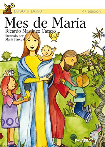 Mes de María (Paso a paso) por Ricardo Martínez Carazo
