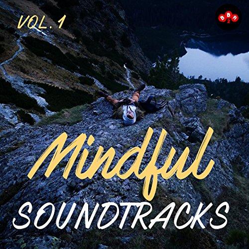 Mindful Soundtracks, Vol.1