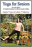 Yoga for Seniors with Jane Adams (2nd edition): Improve Balance, Strength & Flexibility