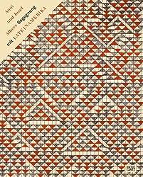Anni und Josef Albers: Begegnung mit Lateinamerika