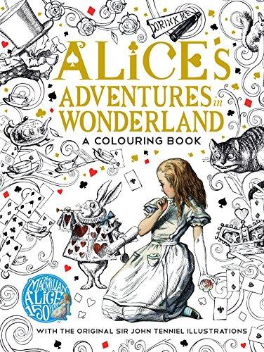 The Macmillan Alice Colouring Book (Macmillan Classic Colouring Books) por Lewis Carroll