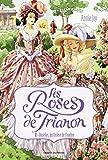ROSELYS, JUSTICIÈRE DE L'OMBRE - TOME 1 : LES ROSES DU TRIANON