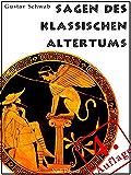 Sagen des klassischen Altertums - Erweiterte Ausgabe: Mit Index und Bilderverzeichnis (Märchen bei Null Papier)
