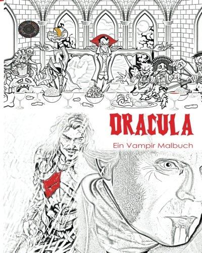Dracula Malbuch: Stressfreies Erwachsenen Malbuch und Mandalas von Graf Dracula, Fledermäuse, Halloween, Horror Kostüme, Skeleton Augäpfel, Geister, ... Jugend in den dunklen Farben leuchten