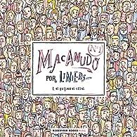 Macanudo 1: Las pequeñas cosas par Ricardo Liniers