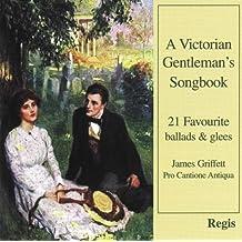 A Victorian Gentleman's Songbook