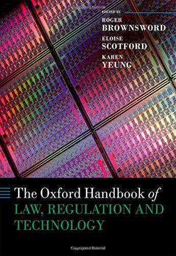 Handbuch-board (The Oxford Handbook of Law, Regulation and Technology (Oxford Handbooks))