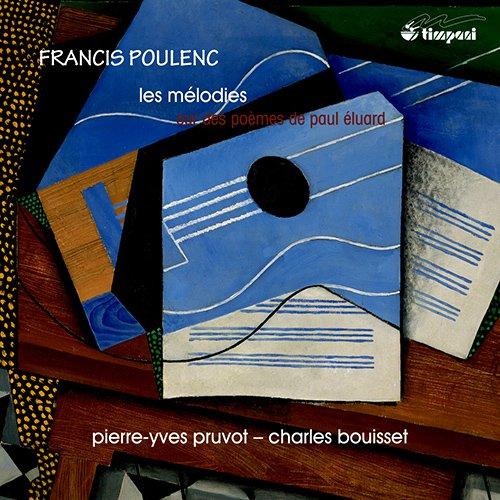 Poulenc/Mélodies Sur les Poèmes d'Eluard