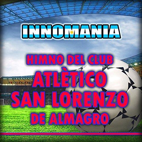 Himno Del Club Atlético San Lorenzo De Almagro - Inno San Lorenzo