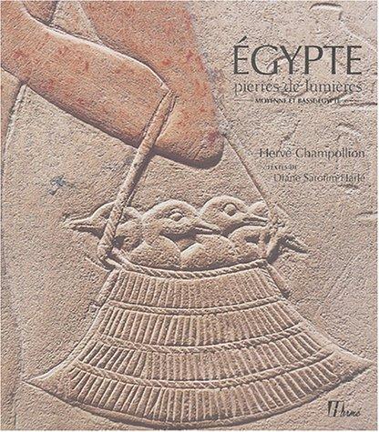 Egypte pierres de lumière : Moyenne et basse-Egypte