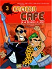 Caméra Café, Tome 3 - Ca va déchirer ce soir !