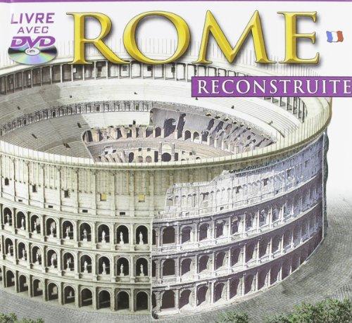 Roma ricostruita. Con DVD. Ediz. francese por Archeolibri