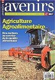 AVENIRS N° 507 JUIN-JUILLET 2000 : LES METIERS DE L'AGRICULTURE ET DE L'AGROALIMENTAIRE