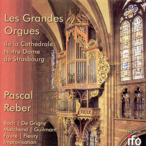 Die Grosse Orgel der Kathedrale zu Strassburg