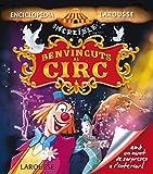 Benvinguts al circ (Larousse - Infantil / Juvenil - Catalán - A Partir De 5/6 Años - Enciclopèdia Increïble 5 Anys)