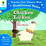 Oxford Reading Tree: Level 3: Traditional Tales Phonics Chicken Licken and Other Stories (Oxford Reading Tree Stage 3)