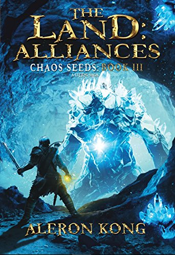 The Land: Alliances: A LitRPG Saga (Chaos Seeds Book 3) (English Edition)