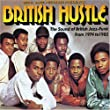 The British Hustle: The Sound Of British Jazz-Funk From 1974 To 1982