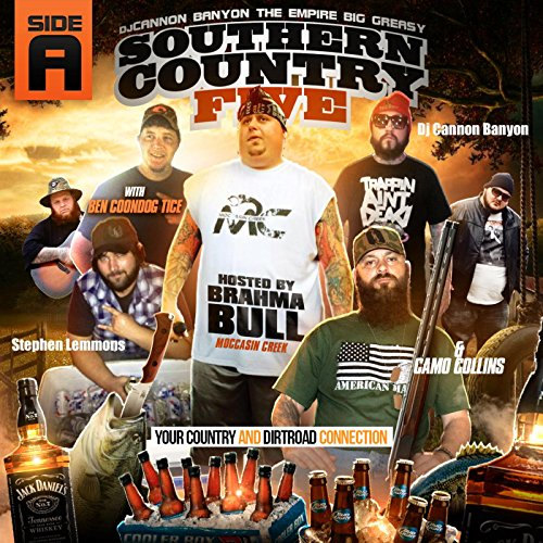 Southern Country, Vol. 5 Hosted by Brahma Bull of Moccasin Creek [Explicit]
