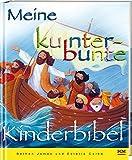 Meine kunterbunte Kinderbibel von Bethan James