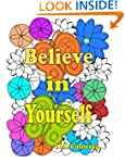 Believe in Yourself: An Adult Colorin...